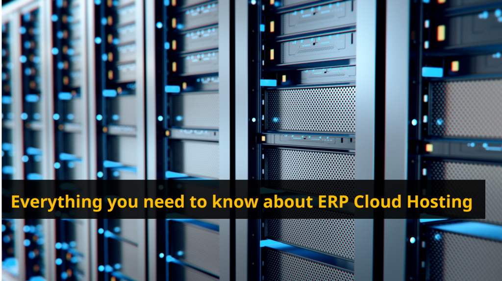 everything you need to know about erp cloud hosting(f)